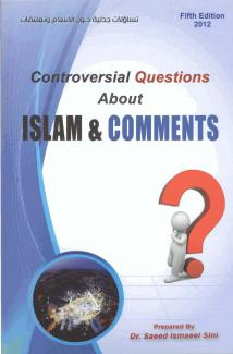 Controversial Questions About ISLAM & COMMENTS (5th Edition 2012)